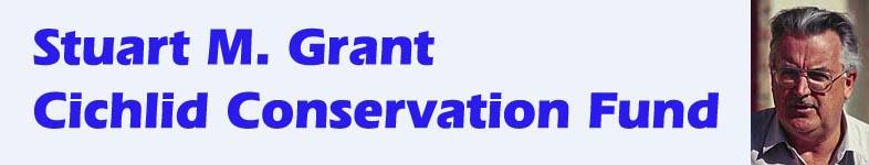 Stuart M. Grant Cichlid Conservation Fund
